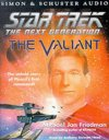 Star Trek the next generation : The Valiant